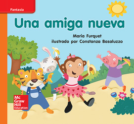 Lectura Maravillas Leveled Reader Una amiga nueva: Approaching Unit 1 Week 1 Grade K