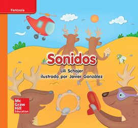 Lectura Maravillas Leveled Reader Sonidos: Approaching Unit 3 Week 2 Grade K