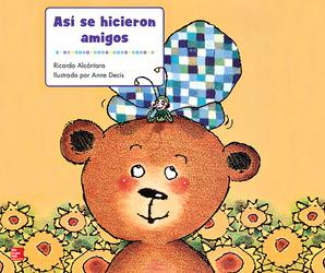 Lectura Maravillas Literature Big Book: Así se hicieron amigos Grade K