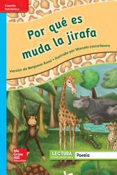 Lectura Maravillas Leveled Reader Por qué es muda la jirafa: On-Level Unit 3 Week 3 Grade 1