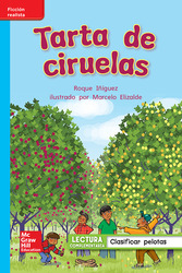 Lectura Maravillas Leveled Reader Tarta de ciruelas: On-Level Unit 5 Week 1 Grade 1