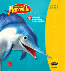 Lectura Maravillas, Grade 2, Teachers Edition Volume 4