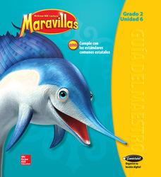 Lectura Maravillas, Grade 2, Teachers Edition Volume 6