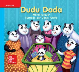 Lectura Maravillas Leveled Reader Dudu Dada: On-Level Unit 3 Week 2 Grade K