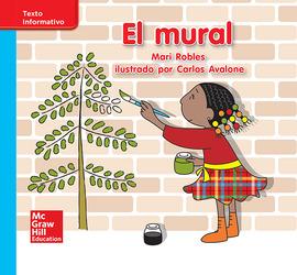 Lectura Maravillas Leveled Reader El mural: On-Level Unit 4 Week 3 Grade K