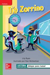 Lectura Maravillas Leveled Reader Tío Zorrino: Beyond Unit 3 Week 1 Grade 1