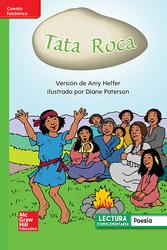 Lectura Maravillas Leveled Reader Tata Roca: Beyond Unit 3 Week 3 Grade 1