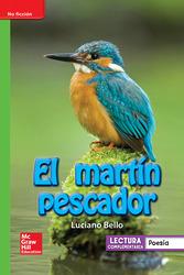 Lectura Maravillas Leveled Reader El martín pescador: Beyond Unit 4 Week 3 Grade 1