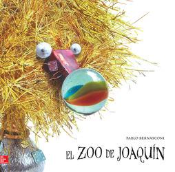Lectura Maravillas Literature Big Book: El zoo de Joaquín Grade K