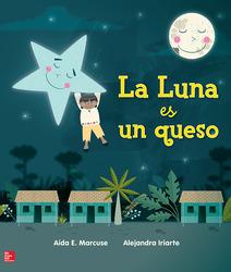 Lectura Maravillas Literature Big Book: La Luna es un queso Grade K