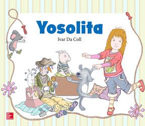 Lectura Maravillas Literature Big Book: Yosolita Grade K