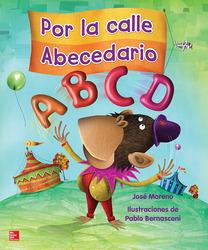Lectura Maravillas Literature Big Book: Por la calle Abecedario Grade K