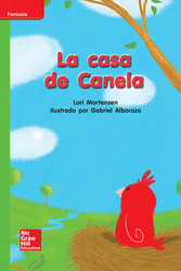Lectura Maravillas Leveled Reader La casa de Canela: Beyond Unit 7 Week 3 Grade K
