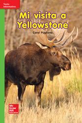 Lectura Maravillas Leveled Reader Mi visita a Yellowstone: Beyond Unit 8 Week 2 Grade K