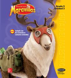 Lectura Maravillas, Grade 5, Teachers Edition Volume 3