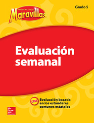 Lectura Maravillas, Grade 5, Weekly Assessment
