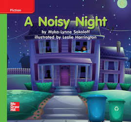 Reading Wonders, Grade K, Leveled Reader A Noisy Night, Beyond, Unit 3, 6-Pack