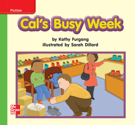 Reading Wonders, Grade K, Leveled Reader Cal's Busy Week, Beyond, Unit 3, 6-Pack