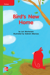 Reading Wonders, Grade K, Leveled Reader Bird's New Home, Beyond, Unit 7, 6-Pack