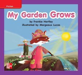 Reading Wonders, Grade K, Leveled Reader My Garden Grows, ELL, Unit 5, 6-Pack