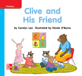 Reading Wonders, Grade K, Leveled Reader Clive and His Friend, ELL, Unit 9, 6-Pack