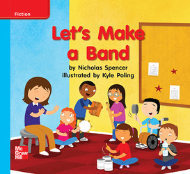 Reading Wonders, Grade K, Leveled Reader Let's Make a Band, ELL, Unit 10, 6-Pack