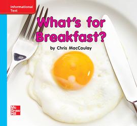 Reading Wonders, Grade K, Leveled Reader What's for Breakfast?, ELL, Unit 9, 6-Pack
