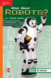 Reading Wonders, Grade 5, Leveled Reader What About Robots?, Approaching, Unit 1, 6-Pack