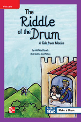 Reading Wonders, Grade 5, Leveled Reader The Riddle of the Drum: A Tale from Mexico, ELL, Unit 2, 6-Pack