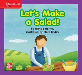 Reading Wonders, Grade K, Leveled Reader Let's Make a Salad!, On Level, Unit 5, 6-Pack