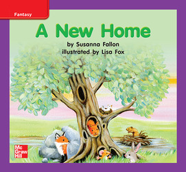Reading Wonders, Grade K, Leveled Reader A New Home, On Level, Unit 7, 6-Pack