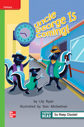 Reading Wonders, Grade 1, Leveled Reader Uncle George is Coming!, Beyond, Unit 3, 6-Pack