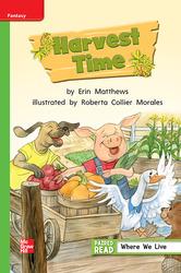 Reading Wonders, Grade 1, Leveled Reader Harvest Time, Beyond, Unit 1, 6-Pack