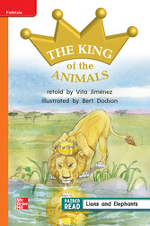 Reading Wonders, Grade 1, Leveled Reader The King of the Animals, Approaching, Unit 4, 6-Pack