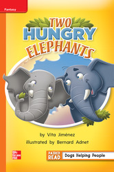 Reading Wonders, Grade 1, Leveled Reader Two Hungry Elephants, Approaching, Unit 6, 6-Pack