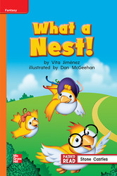 Reading Wonders, Grade 1, Leveled Reader What a Nest!, Approaching, Unit 2, 6-Pack