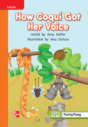 Reading Wonders, Grade 1, Leveled Reader How Coqui Got Her Voice, Approaching, Unit 3, 6-Pack