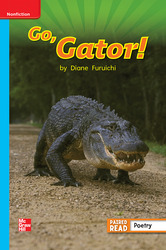 Reading Wonders, Grade 1, Leveled Reader Go, Gator!, Approaching, Unit 4, 6-Pack