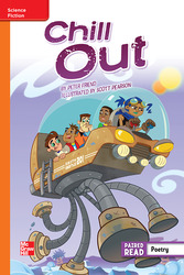 Reading Wonders, Grade 6, Leveled Reader Chill Out, Approaching, Unit 6, 6-Pack