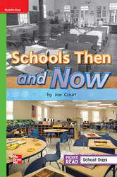 Reading Wonders, Grade 1, Leveled Reader Schools Then and Now, Approaching, Unit 3, 6-Pack