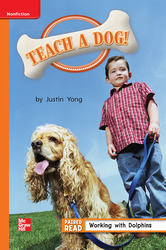 Reading Wonders, Grade 1, Leveled Reader Teach a Dog!, Approaching, Unit 4, 6-Pack