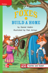 Reading Wonders, Grade 1, Leveled Reader The Foxes Build a Home, Beyond, Unit 5, 6-Pack