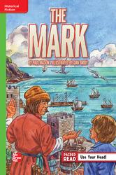 Reading Wonders, Grade 6, Leveled Reader The Mark, Beyond, Unit 2, 6-Pack