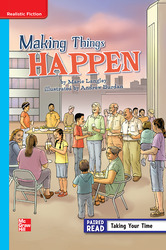 Reading Wonders, Grade 6, Leveled Reader Making Things Happen, On Level, Unit 3, 6-Pack