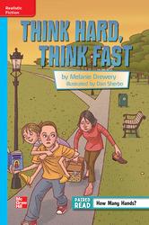Reading Wonders, Grade 6, Leveled Reader Think Hard, Think Fast, On Level, Unit 3, 6-Pack