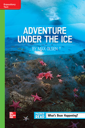 Reading Wonders, Grade 6, Leveled Reader Adventure Under the Ice, On Level, Unit 6, 6-Pack