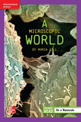 Reading Wonders, Grade 6, Leveled Reader A Microscopic World, On Level, Unit 5, 6-Pack