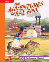 Reading Wonders, Grade 4, Leveled Reader The Adventures of Sal Fink, Approaching, Unit 5, 6-Pack