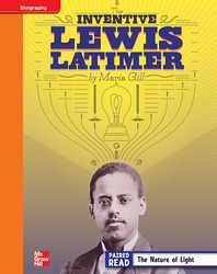 Reading Wonders, Grade 4, Leveled Reader Inventive Lewis Latimer, Approaching, Unit 5, 6-Pack