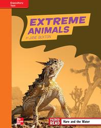 Reading Wonders, Grade 4, Leveled Reader Extreme Animals, Approaching, Unit 2, 6-Pack
